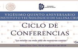 SE REALIZA CICLO DE CONFERENCIAS EN EL MARCO DEL XXV ANIVERSARIO DEL TecNM CAMPUS SALINA CRUZ